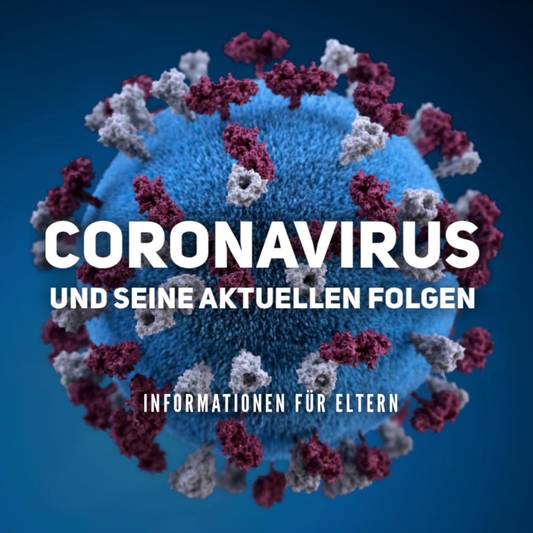 Coronavirus - Informationen für Eltern
